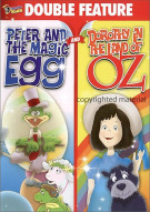 Peter And The Magic Egg / Dorothy In The Land Of Oz (Double Feature)