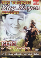 Ultimate Roy Rogers Collection, The: King Of The Cowboys