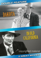 Dakota / In Old California (Double Feature)