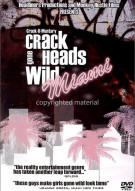 Crackheads Gone Wild: Miami