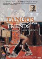 Tangos Among Friends: Daniel Barenboim