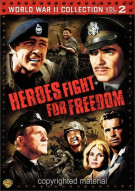 World War II Collection: Heroes Fight For Freedom