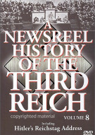 Newsreel History Of The Third Reich, A: Volume 8