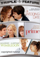 Wedding Date, The / Prime / Wimbledon (Triple Feature)