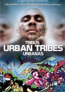Urban Tribes (Tribus Urbanas)