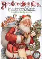 Here Comes Santa Claus...