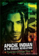 Apache Indian & The Reggae Revolution: Time For Change