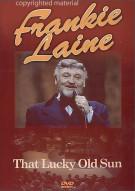 Frankie Laine: That Lucky Old Sun