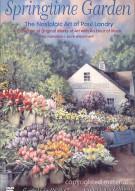 Springtime Garden: The Nostalgic Art Of Paul Landry