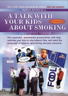 Talk With Your Kids About Smoking, A