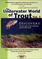 Underwater World Of Trout, The: Volume 1 - Discovery