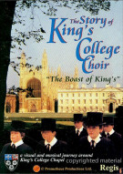Story Of The Kings College Choir, The