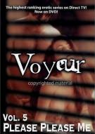 Voyeur: Vol. 5 - Please Please Me