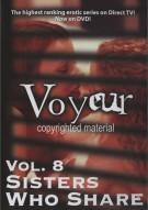 Voyeur: Vol. 8 - Sisters Who Share