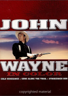 John Wayne In Color: Volume 1