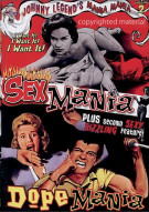 Johnny Legends Mania Mania Volume 2: Sex Mania / Dope Mania