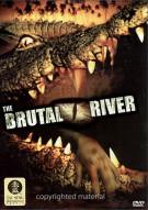 Brutal River, The