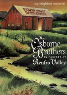 Osborne Brothers, The: In Concert At Renfro Valley