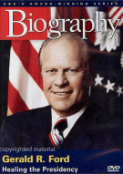 Biography: Gerald R. Ford
