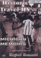 Historic Travel U.S.: Michigan Memoirs