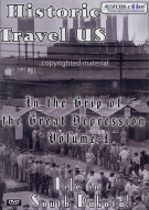 Historic Travel U.S.: In The Grip Of The Great Depression - Volume 1