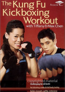 Kung Fu Kickboxing Workout With Tiffany & Max Chen, The