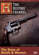 Tales Of The Gun: The Guns Of Smith & Wesson