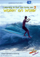 Walkin On Water: Learning To Surf With Surfer Joe 3