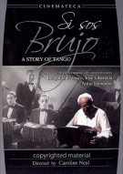 Si Sos Brujo: A Story Of Tango