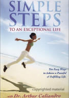 Simple Steps: To An Exceptional Life