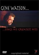 Gene Watson: Sings His Greatest Hits