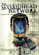 Severed Head Network, The