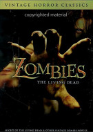 Zombies: The Living Dead - Vintage Horror Classics