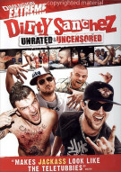 Dirty Sanchez: Unrated