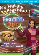 No Rules Knitting At The Teen Knit Cafe