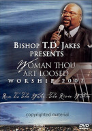 Bishop T.D. Jakes Presents: Woman Thou Art Loosed Worship 2002 - Run To The Water...The River Within