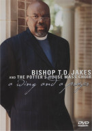 Bishop T.D. Jakes And The Potters House Mass Choir: A Wing And A Prayer