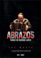 Abrazos, Tango En Buenos Aires: The Movie