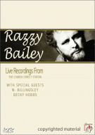 Razzy Bailey: Live Recordings From The Church Street Station