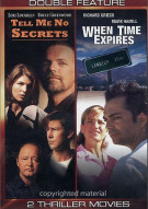 Tell Me No Secrets / When Time Expires (Double Feature)