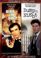 Bird Of Prey / Bump In The Night (Double Feature)