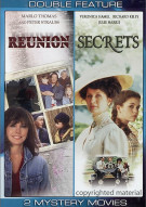 Reunion / Secrets (Double Feature)