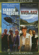 Search And Rescue / River Of Rage (Double Feature)