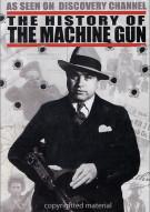 History Of The Machine Gun, The