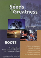 Seeds Of Greatness, The: Roots