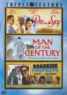Pie In The Sky / Man Of The Century / Roadside Prophets