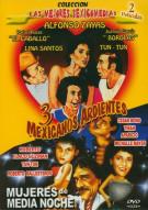 3 Mexicanos Ardientes / Mujeres De Media Noche (Double Feature)