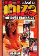 Naked In Ibiza: The Dogs Balearics