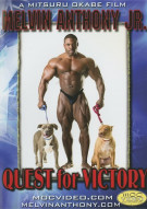 Melvin Anthony Jr.: Quest For Victory Bodybuilding