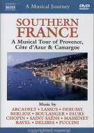 Musical Journey, A: Southern France - A Musical Tour Of Provence, Cote D Azur & Camargue